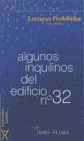 ALGUNOS INQUILINOS DEL EDIFICIO Nº 32: LECTURAS PROHIBIDAS