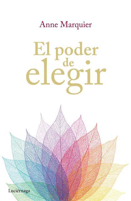 EL PODER DE ELEGIR.