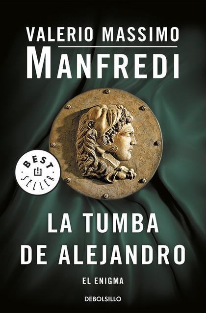 LA TUMBA DE ALEJANDRO. EL ENIGMA