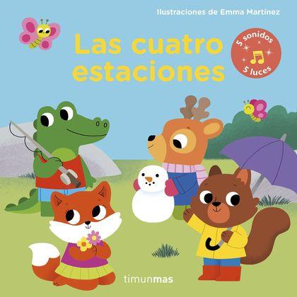LAS CUATRO ESTACIONES. LIBRO CON LUCES Y SONIDOS.