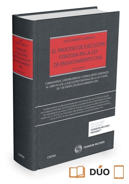 EL PROCESO DE EJECUCIÓN FORZOSA EN LA LEY DE ENJUICIAMIENTO CIVIL (PAPEL + E-BOO. COMENTARIOS,J