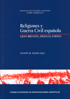 RELIGIONES Y GUERRA CIVIL ESPAÑOLA : GRAN BRETAÑA, FRANCIA, ESPAÑA