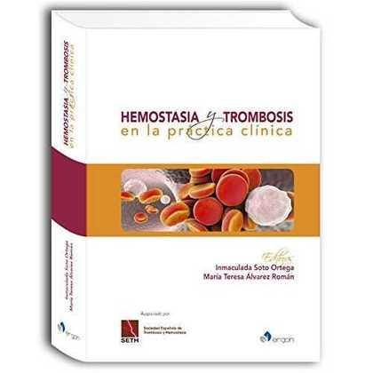 HEMOSTASIA Y TROMBOSIS EN LA PRÁCTICA CLÍNICA.