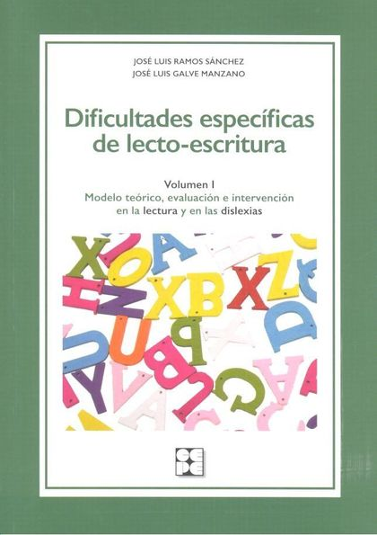 DIFICULTADES ESPECÍFICAS DE LECTO-ESCRITURA. VOLUMEN I.