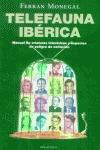 TELEFAUNA IBÉRICA: MANUAL DE CRIATURAS TELEVISIVAS Y ESPECIES EN PELIG