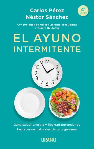 EL AYUNO INTERMITENTE                                                           GANA SALUD, ENE