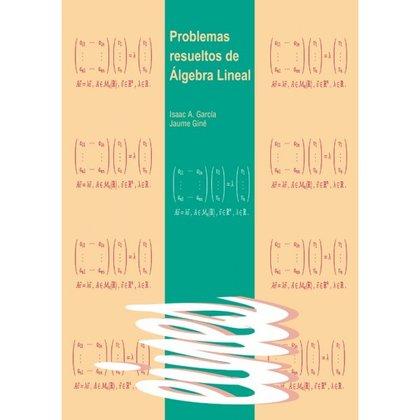PROBLEMAS RESUELTOS DE ÁLGEBRA LINEAL..