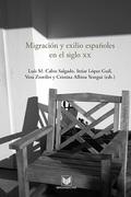 MIGRACIÓN Y EXILIO ESPAÑOLES EN EL SIGLO XX.