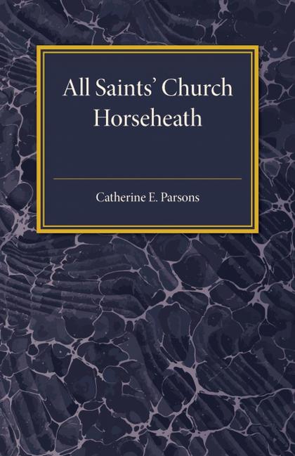 ALL SAINTS´ CHURCH HORSEHEATH