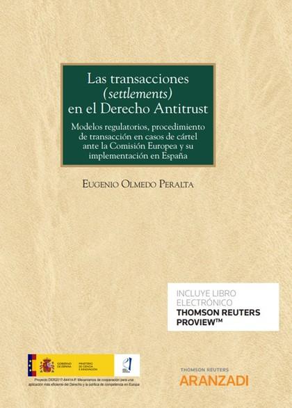 TRANSACCIONES SETTLEMENTS EN EL DERECHO ANTITRUST DUO