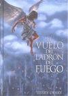 EL VUELO DEL LADRÓN DEL FUEGO. EL LADRÓN DEL FUEGO, II
