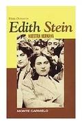 EDITH STEIN, NUESTRA HERMANA