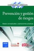 PREVENCION Y GESTION DE RIESGOS. BASES CONCEPTUALES Y APLICACIONES PRACTICAS
