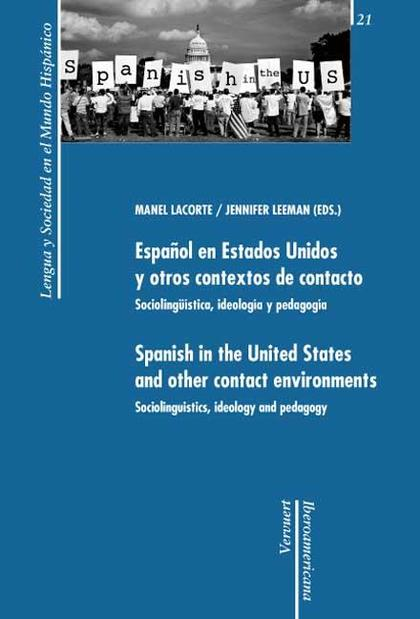 CONTACTOS Y CONTEXTOS LINGÜÍSTICOS : EL ESPAÑOL EN LOS ESTADOS UNIDOS Y EN CONTACTO CON OTRAS L