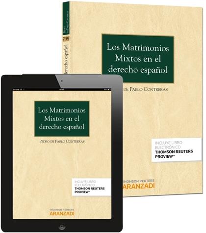 LOS MATRIMONIOS MIXTOS EN EL DERECHO ESPAÑOL