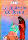 LA HISTORIA DE JESÚS: DIBUJADA POR TÍA GLORIA