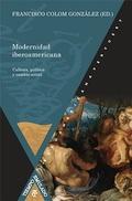 MODERNIDAD IBEROAMERICANA. CULTURA, POLÍTICA Y CAMBIO SOCIAL