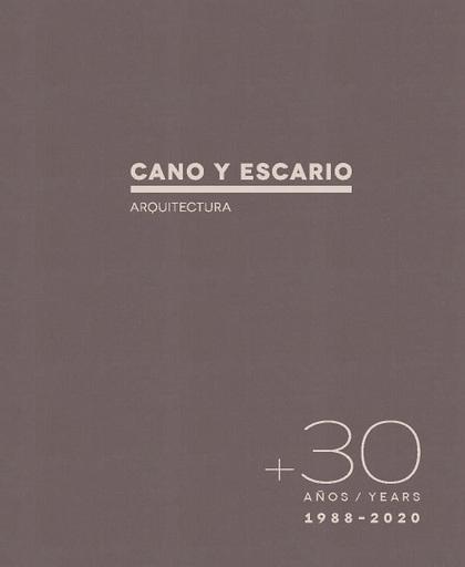 30 AÑOS.CANO Y ESCARIO. ARQUITECTURA
