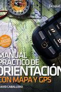 MANUAL PRACTICA DE ORIENTACION CON MAPA Y GPS.