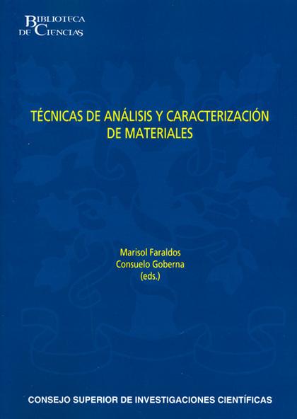 TÉCNICAS DE ANÁLISIS Y CARACTERIZACIÓNN DE MATERIALES (2ª EDICIÓN REVISADA Y AUMENTADA)
