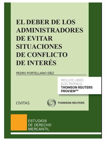 EL DEBER DE LOS ADMINISTRADORES DE EVITAR SITUACIONES DE CONFLICTO DE INTERÉS (P.