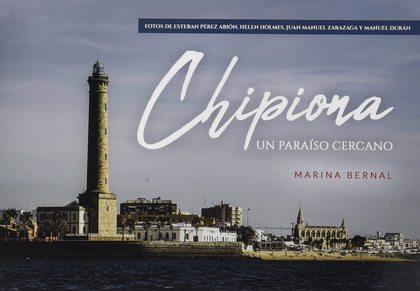 CHIPIONA, UN PARAISO CERCANO.