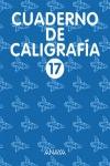 CALIGRAFÍA, EDUCACIÓN PRIMARIA, 1 CICLO. CUADERNO 17