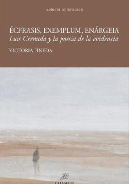 ECFRASIS EXEMPLUM ENARGEIA LUIS CERNUDA Y LA POESIA EVIDENC
