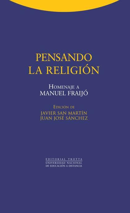 PENSANDO LA RELIGIÓN : HOMENAJE A MANUEL FRAIJÓ