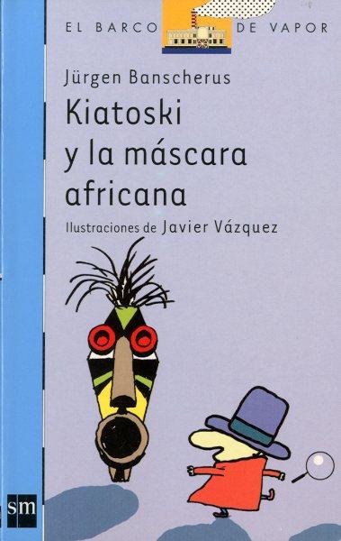 KIATOSKI Y LA MÁSCARA AFRICANA