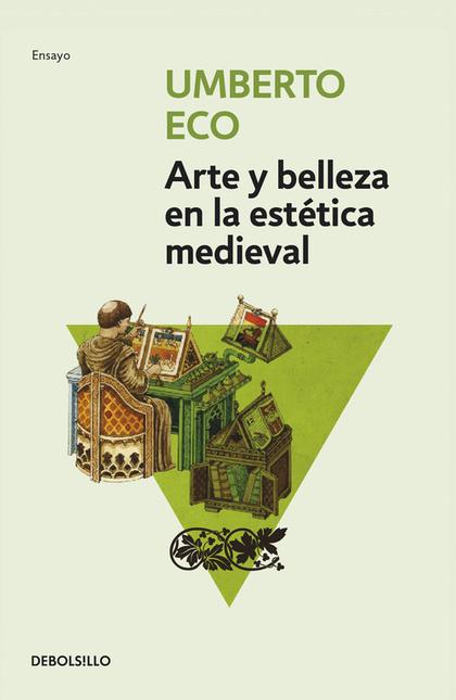 ARTE Y BELLEZA EN LA ESTÉTICA MEDIEVAL.