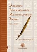 DICCIONARIO BIBLIOGRÁFICO DE LA METALEXICOGRAFÍA DEL ESPAÑOL, 2001-2005