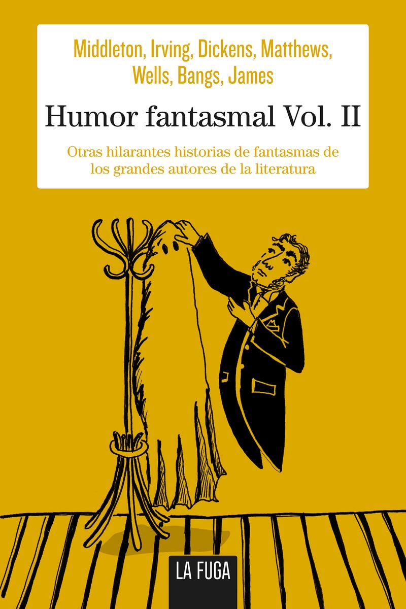 HUMOR FANTASMAL VOL. II.