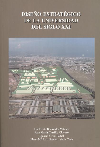 DISEÑO ESTRATÉGICO DE LA UNIVERSIDAD DEL SIGLO XXI