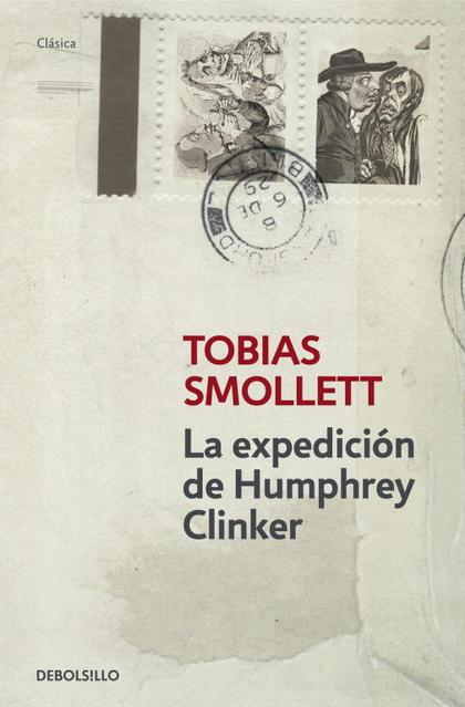 LA EXPEDICIÓN DE HUMPHREY CLINKER.