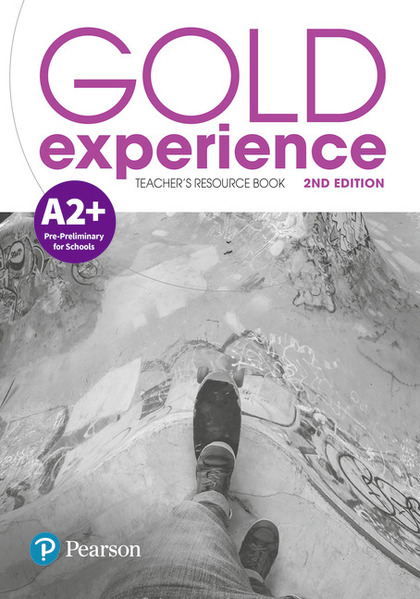 GOLD EXPERIENCE 2ND EDITION A2+ TEACHER´S RESOURCE BOOK