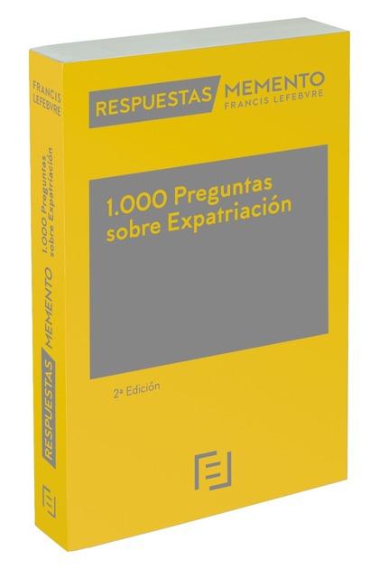 1.000 PREGUNTAS SOBRE EXPATRIACIÓN. RESPUESTAS MEMENTO