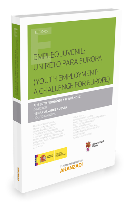 EMPLEO JUVENIL: UN RETO PARA EUROPA ( YOUTH EMPLOYMENT: A CHALLENGE FOR EUROPE ).