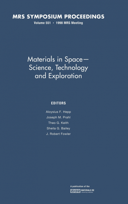 MATERIALS IN SPACE - SCIENCE, TECHNOLOGY AND EXPLORATION