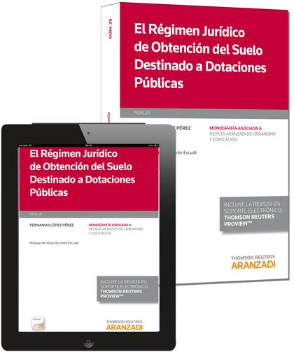 EL RÉGIMEN JURÍDICO DE OBTENCIÓN DEL SUELO DESTINADO A DOTACIONES PÚBLICAS
