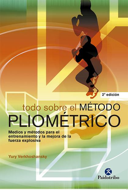 TODO SOBRE EL METODO PLIOMETRICO