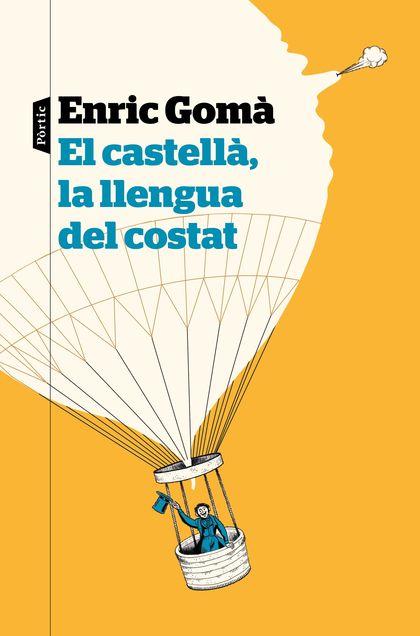 EL CASTELLÀ, LA LLENGUA DEL COSTAT