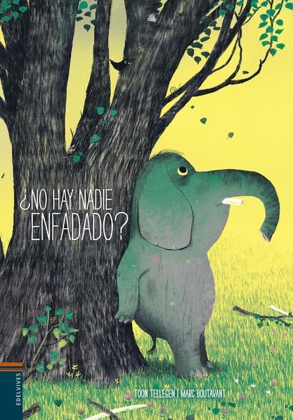 ¿NO HAY NADIE ENFADADO?