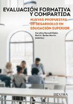 EVALUACIÓN FORMATIVA Y COMPARTIDA. NUEVAS PROPUESTAS DE DESARROLO EN EDUCACIÓN SUPERIOR