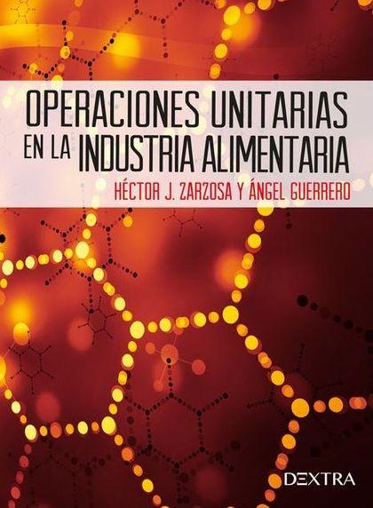 OPERACIONES UNITARIAS EN LA INDUSTRIA ALIMENTARIA.
