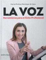 LA VOZ. HERRAMIENTA PARA EL EXITO PROFESIONAL