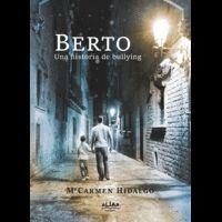 BERTO. UNA HISTORIA DE BULLYING