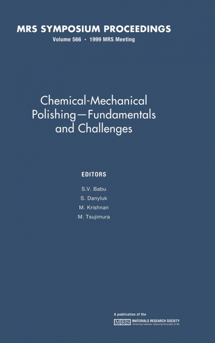CHEMICAL-MECHANICAL POLISHING - FUNDAMENTALS AND CHALLENGES