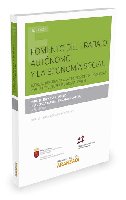 FOMENTO DEL TRABAJO AUTÓNOMO Y LA ECONOMÍA SOCIAL. (ESPECIAL REFERENCIA A LAS NOVEDADES INTRODU