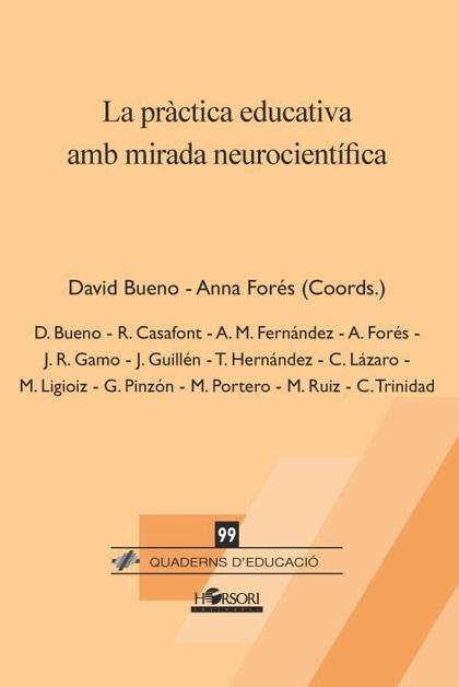 LA PRÀCTICA EDUCATIVA AMB MIRADA NEUROCIENTÍFICA.